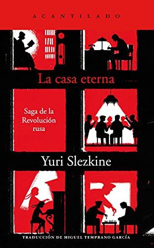 La casa eterna: Saga de la Revolución Rusa: 424 (El Acantilado)