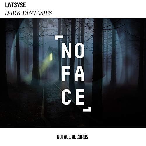 LAT3YSE & NoFace Records