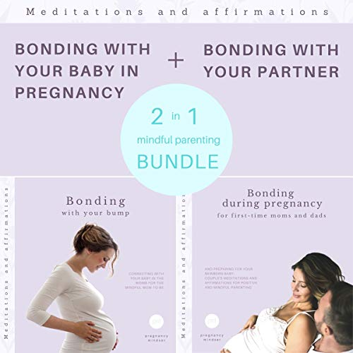Bonding with your baby in pregnancy / Bonding with your partner audiobook cover art