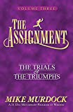 The Assignment Vol 3: The Trials & The Triumphs - Mike Murdock