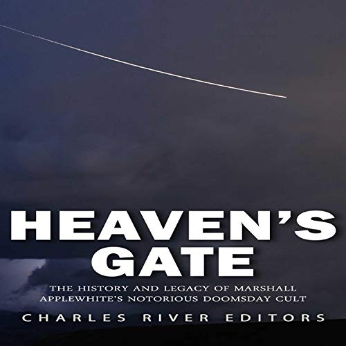 Heaven's Gate Audiobook By Charles River Editors cover art