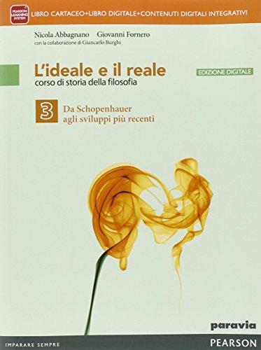 Ideale e il reale. Per le Scuole superiori. Con e-book. Con espansione online (Vol. 3)