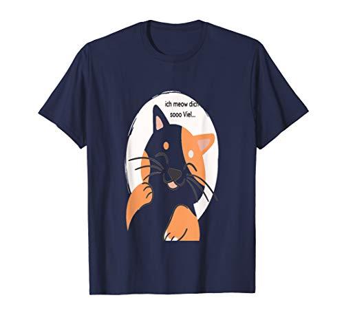 Ich meow dich sooo viel... T-Shirt