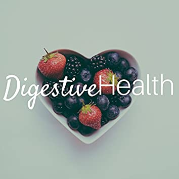 Digestive Health - Relaxing Music