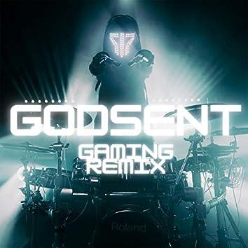 Godsent ((Gaming Remix))