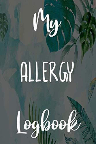 My Allergy Logbook: Brilliant gift to help anyone with their allergies - 6...
