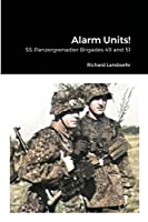 Alarm Units!: SS-Panzergrenadier Brigades 49 and 51