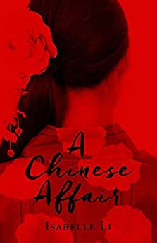 A Chinese Affair by [Isabelle Li]