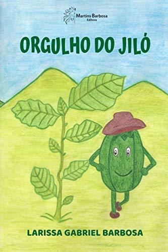 Orgulho do jiló (Portuguese Edition)