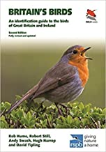 Britains Birds An Identification Guide to the Birds of Great Britain and Ireland Second Edition fully revised and updated ...