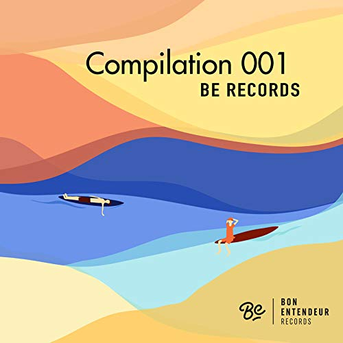 Compilation 001/Bon Entendeur Records