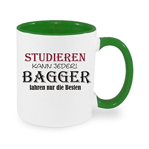 Creativ Deluxe Studieren kann jeder - Bagger Fahren nur die Besten Kaffeetasse mit Motiv, Bedruckte Tasse mit Sprüchen oder Bildern