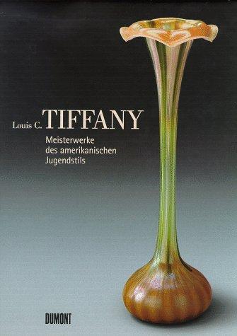 Meisterwerke des amerikanischen Jugendstils. Tiffany