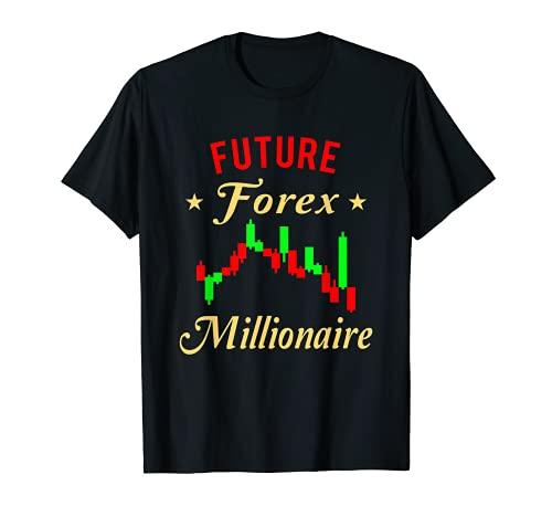 FOREX-HÄNDLER: Zukünftige Forex Millionare T-Shirt
