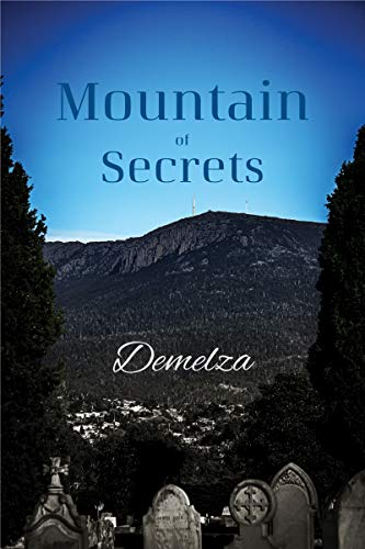 Front cover for the book Mountain of Secrets by Demelza