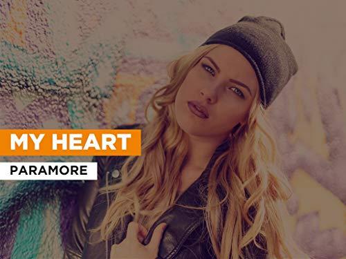 My Heart im Stil von Paramore