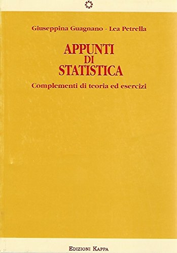 Appunti di statistica. Complementi di teoria ed esercizi