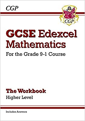 GCSE Maths Edexcel Workbook: Higher - for the Grade 9-1 Course (includes Answers): The Workbook ? Higher Level (CGP GCSE Maths 9-1 Revision) by Coordination Group Publications Ltd (Cgp)