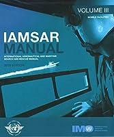 IAMSAR manual: Vol. 3: Mobile facilities