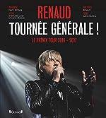 Renaud - Tournée générale ! de Stéphane LOISY
