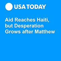 Aid Reaches Haiti, but Desperation Grows after Matthew's image