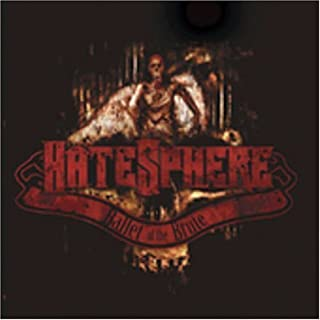 Ballet of the Brute by Hatesphere (2004-07-27)