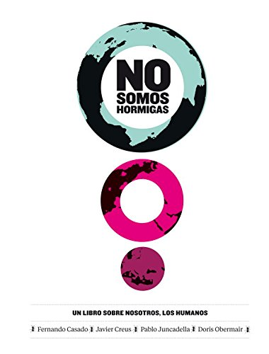 No Somos Hormigas / We Are No Ants: Un libro sobre nosotros, los humanos