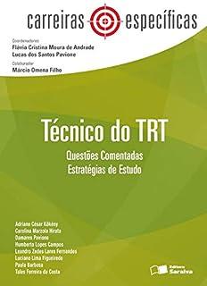 Analista do TRT - 1ª edição de 2013: Questões comentadas: Estratégias de estudo