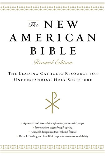 The New American Bible, eBook: The Leading Catholic Resource for Understanding Holy Scripture