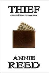 Thief (an Abby Maxon mystery) Kindle Edition
