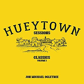 Hueytown Sessions: Classics