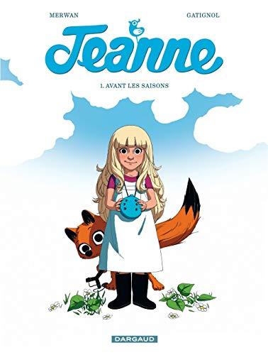 Jeanne, T1 : Avant Les Saisons
