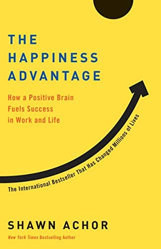 Shawn Achor The Happiness Advantage How a Positive Brain Fuels Success in Work and Life Paperback product image