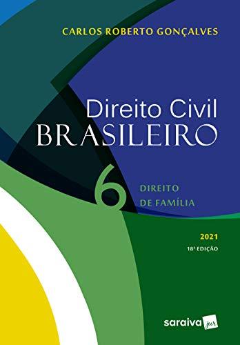 Direito Civil Brasileiro: Direito de Família