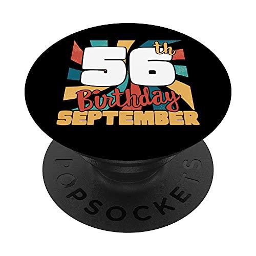 Reto 56º Fecha de nacimiento, 56 años Nacido en Septiembre 1965 PopSockets PopGrip Intercambiable