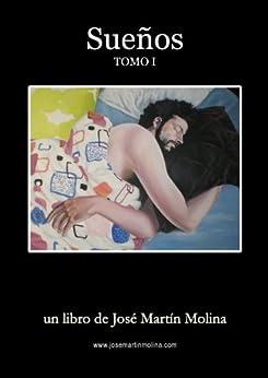 [José Martín Molina]のSueños (Spanish Edition)