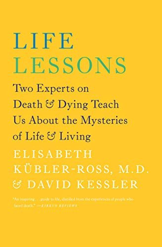 Life Lessons: Two Experts on Dea...