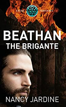 Beathan The Brigante (Celtic Fervour Series Book 5) by [Nancy  Jardine, Ocelot Press]