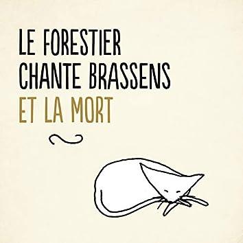 Le Forestier chante Brassens et la mort