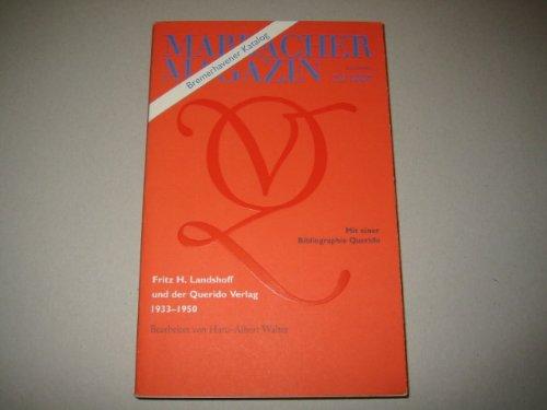 Fritz H. Landshoff und der Querido Verlag. 1933-1950: Mit einer Bibliographie Querido Verlag Amsterdam 1933-1950