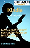 How to cancel your kindle unlimited membership: Easy and quick steps to unsubscribe for kindle unlimited membership
