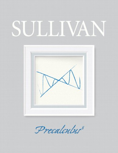 Precalculus Value Pack (includes Student Solutions Manual & MyMathLab/MyStatLab Student Access Kit ) (8th Edition)