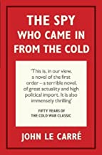 The Spy Who Came in from the Cold (Penguin Hardback Classics) by Carré, John le (2013) Hardcover