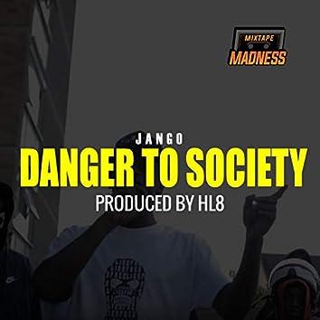 Danger To Society