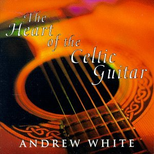 Heart of Celtic Guitar