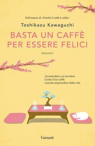 Basta un caffè per essere felici