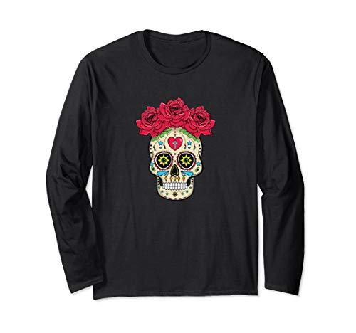Mexican Sugar Skull With Roses Dia De Los Muertos Long Sleeve T-Shirt
