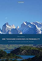 One Thousand Exercises in Probability: 3rd Edition Front Cover