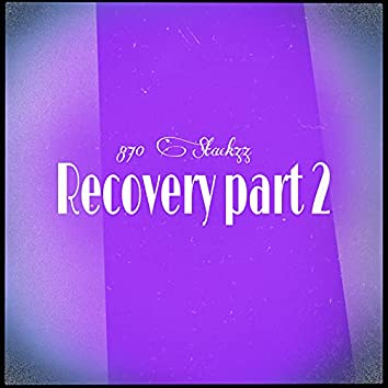 Recovery part 2