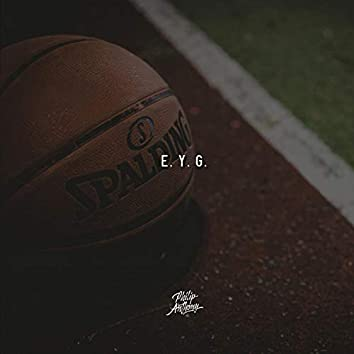 E.Y.G (Theme for Elevate Your Game)